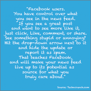 Edgerank algorithm , how to control what goes into your Facebook Newsfeed, Who controls your facebook Feed?,