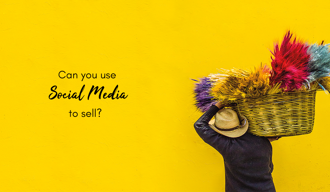 Can you use social media to sell