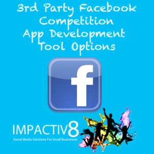 3rd Party Facebook Competition App Development Tool Options