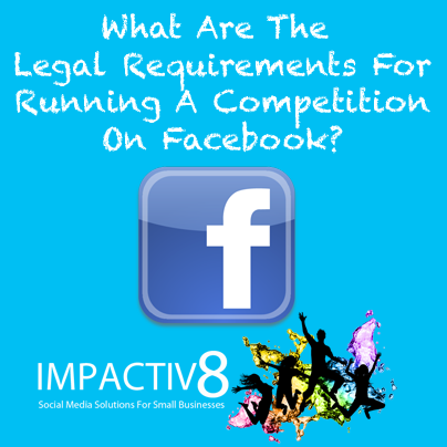 Part 4: What Are The Rules For Running A Competition On Facebook?