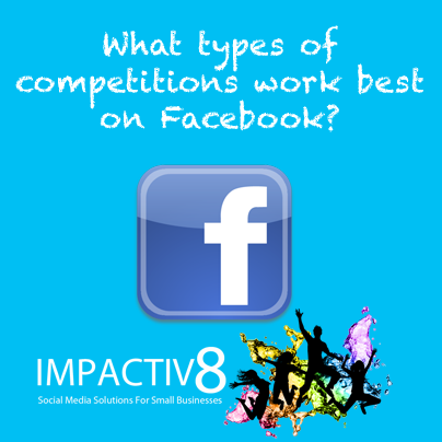 Part 2: What Types Of Competitions Work Best On Facebook?