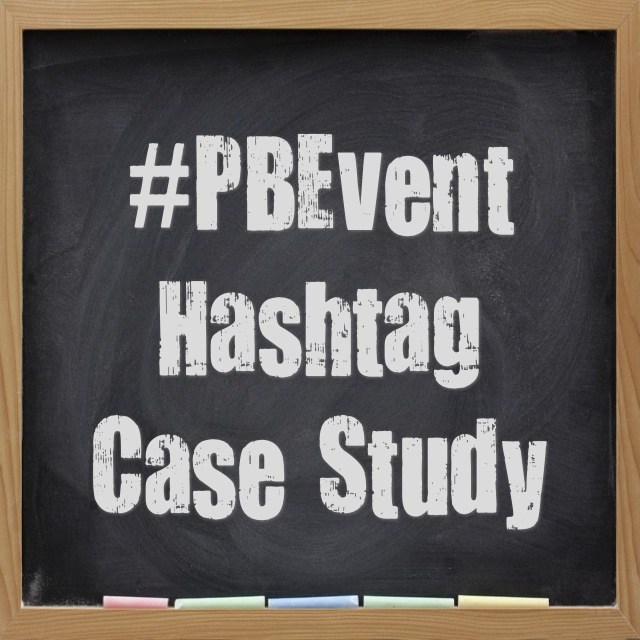 Tips For Using Hashtags At Events: Case Study #PBEvent