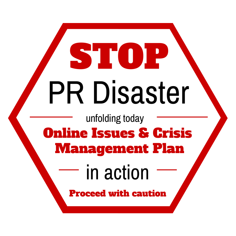 Social Media PR Disasters: Develop An Online Issues & Crisis Management Plan For Your Business