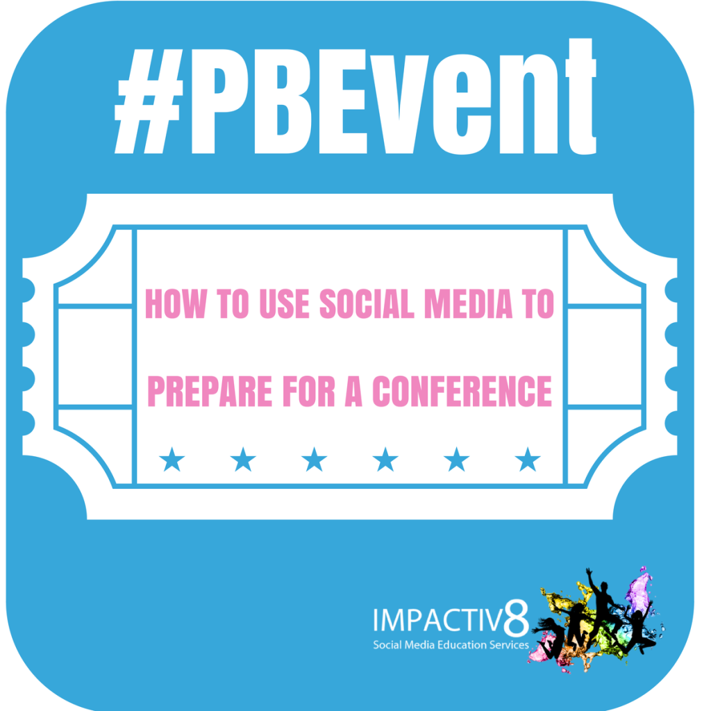 #PBEvent: How To Use Social Media To Prepare For A Conference