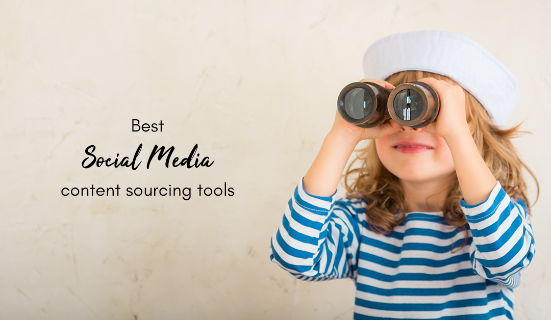 Best Social Media Content Sourcing Tools