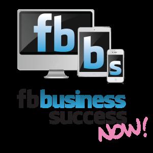 FB Business Success NOW!