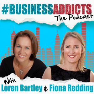 #BusinessAddicts The Podcast