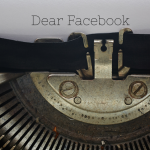An Open Letter To Facebook: You're Creeping Me Out!