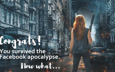 Congrats, you survived the Facebook apocalypse. Now what…